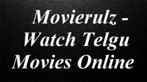 Movierulz-watch-telugu-movies-online